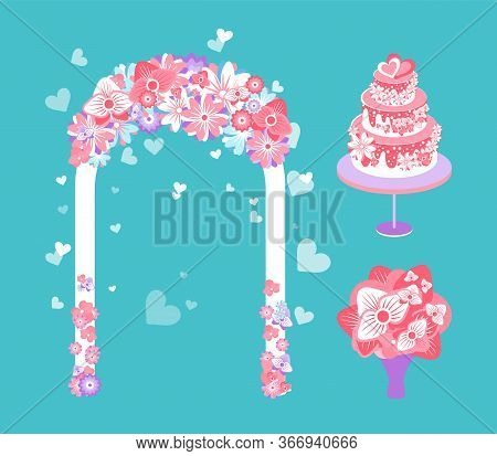 Wedding Arch Decorated With Floral Elements Vector, Foliage And Petals Cake For Dessert, Bouquet In