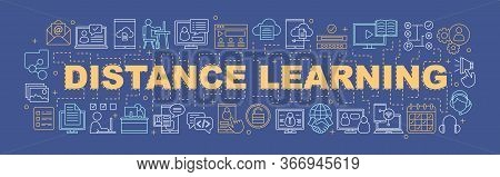 Distance Learning Word Concepts Banner. Online Education. E-learning. Online Courses And Interactive