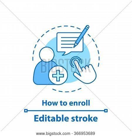 Enroll Now Concept Icon. Enrollment. New User Registration Idea Thin Line Illustration. Sign Up. Vec
