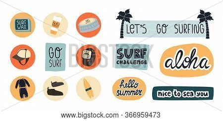 Surf Slogans Stickers And Some Highlights, Useful Products Icon Set. Surf Cloth Like Wetsuit, Face Z