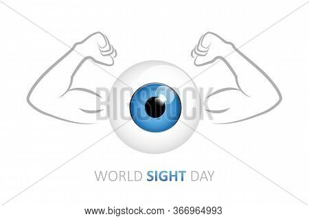 Strong Blue Eye With Muscular Arms For World Sight Day Vector Illustration Eps10