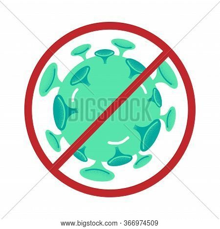 Green Coronavirus Infection Bacterium In Red Forbidding Frame Vector Illustration, Close-up