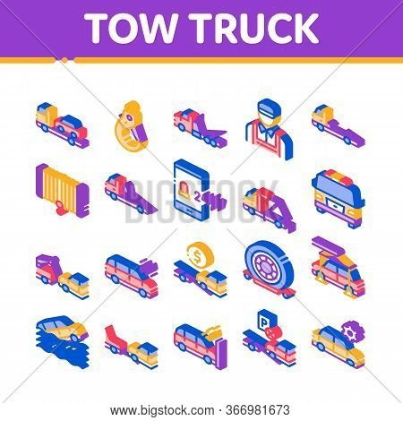 Tow Truck Transport Collection Icons Set Vector. Tow Truck Evacuating And Transportation Broken Car,