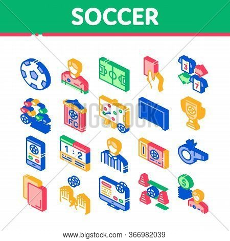 Soccer Football Game Collection Icons Set Vector. Soccer Playing Ball, Player And Arbitrator Man Sil
