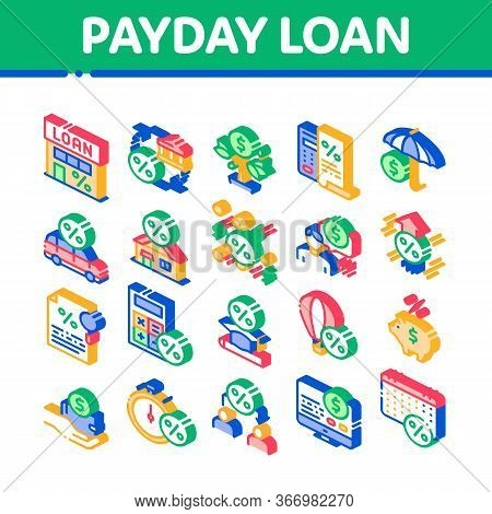 Payday Loan Collection Elements Icons Set Vector. Payday Money For Credit Of Car Or House, Education
