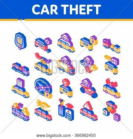 Car Theft Collection Elements Icons Set Vector. Car Theft On Truck, Thief Silhouette Near Motorcycle