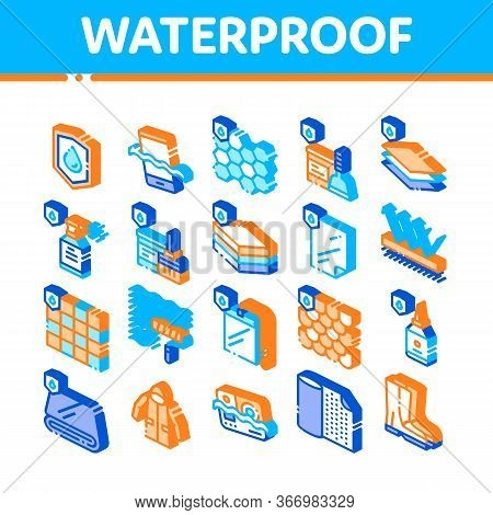 Waterproof Materials Vector Icons Set. Waterproof Material For Personal, Industrial Use Pictograms.