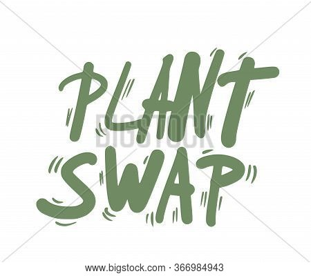 Plant Swap Emblem. Share Indoor Plants Event Text. Vector Flat Illustration.