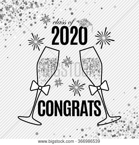 Grad Greeting Card 2020 Class Of With Two Glasses Of Champagne, Hat And Fireworks For Invitation, Ba
