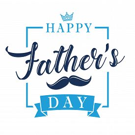 Happy Fathers Day Calligraphy Lettering Banner. Happy Father`s Day Vector Vintage Typography Backgro