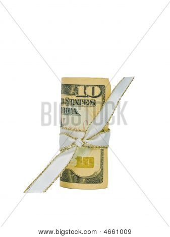 Ten Dollar Bill Rolled With A Ribbon