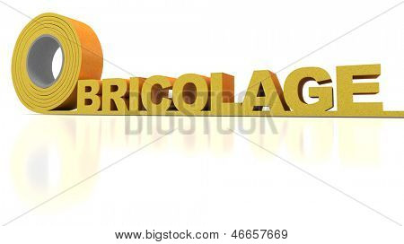 The French word Bricolage written in insulation tape