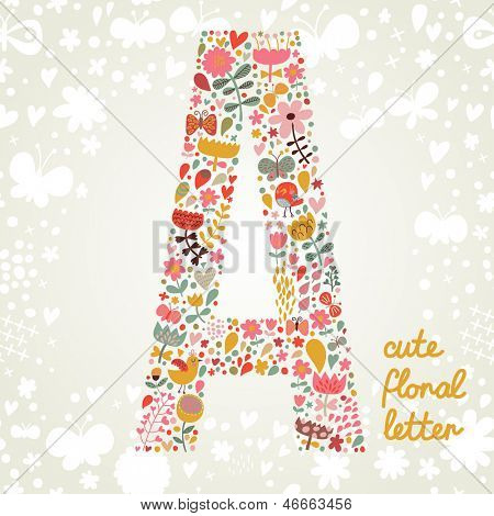 The letter A. Bright floral element of colorful alphabet made ??from birds, flowers, petals, hearts and twigs. Summer floral ABC element in vector