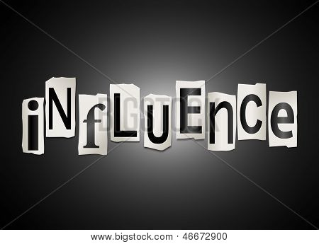 Illustration depicting a set of cut out printed letters arranged to form the word influence. poster