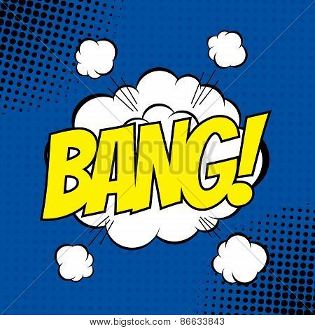 BANG. Vector poster comic strip style with halftone effect. poster