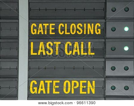 Gate Closing,gate Open And Last Call Message On Airport Information Board.