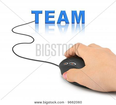 Hand With Computer Mouse And Word Team