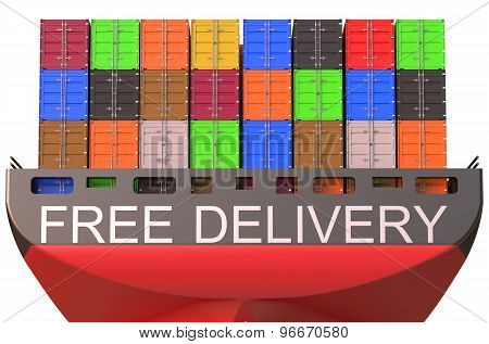 Container Ship, Free Delivery Concept