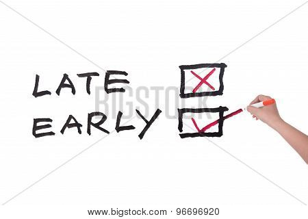 Late Or Early