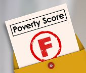 Poverty Score F Grade on report card to illustrate poor living conditions, hunger and lack of food or money poster