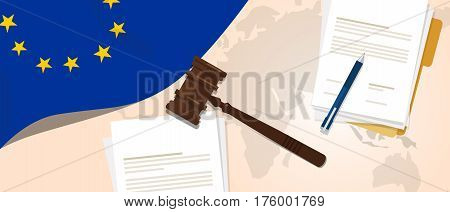 Europe Union EU law constitution legal judgment justice legislation trial concept using flag gavel paper and pen vector