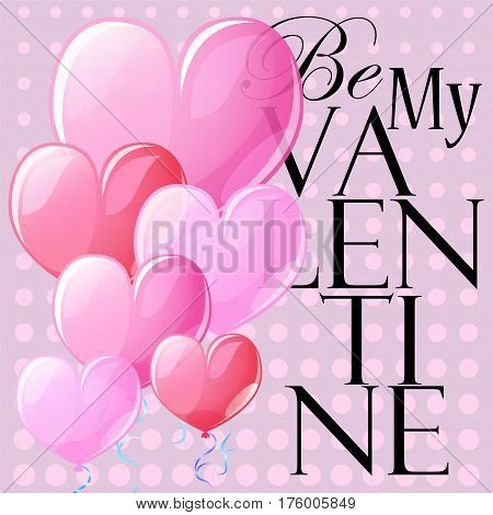 Be My Valentine square vector postcard with heart air balloon. Pink background with heart air balloons. Vintage card template for Valentine Day with text place. Love banner with romantic heart decor