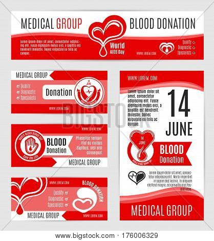 Blood donation posters or vector banners for voluntary donor day or 14 June world AIDS day. Design for donorship center and medical group or hospital with symbols of heart and helping hand