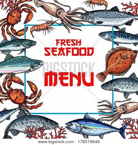 Seafood menu vector template for fish and sea food restaurant. Fresh tuna, salmon and lobster crab, trout or flounder and mackerel sprat, shrimp prawn and squid for Japanese Oriental gourmet cuisine