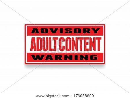 The text Advisory Adult Content Warning written on a colored sign