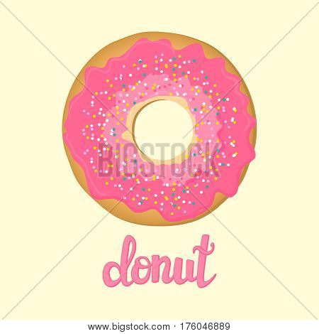 Sweet donut with pink glaze isolated on background. Yummy cookie donut food. Candy decoration snack with topping. Glazed pastry delicious snack, eat candy. Vector illustration.