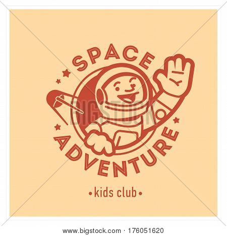 Space adventure kids club logo with happy astronaut. Baby, child company goods, toys shop, store, language school. Spaceman icon, animal character. Kindergarten badge