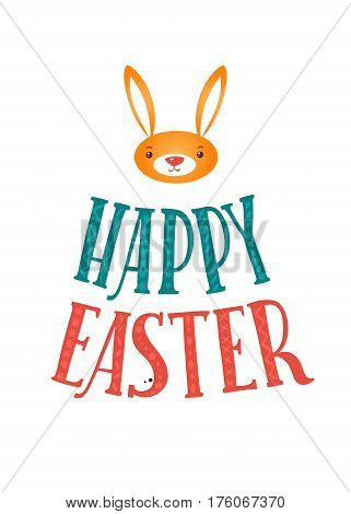 Happy Easter Greeting Card. Lettering and Bunny. Congratulations on the Holiday.
