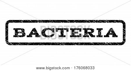 Bacteria watermark stamp. Text caption inside rounded rectangle frame with grunge design style. Rubber seal stamp with dust texture. Vector black ink imprint on a white background.