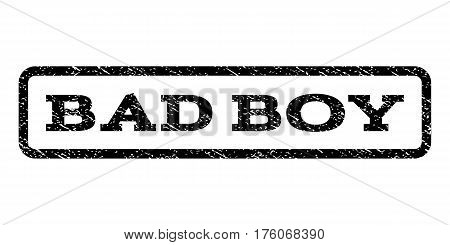 Bad Boy watermark stamp. Text caption inside rounded rectangle frame with grunge design style. Rubber seal stamp with unclean texture. Vector black ink imprint on a white background.