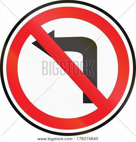 Belarusian Regulatory Road Sign - No Left Turn
