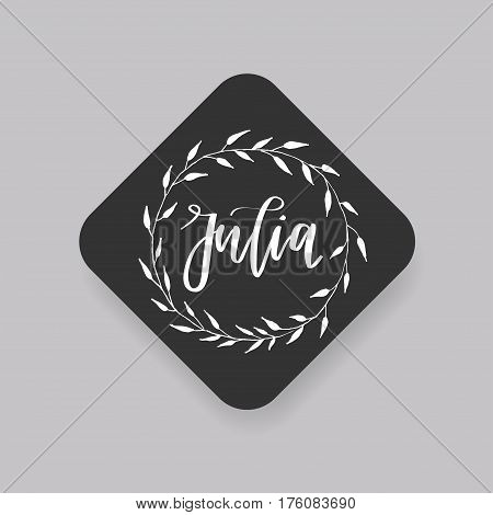 Julia - common female first name on a tag, perfect for seating card usage. One of wide collection in modern calligraphy style.