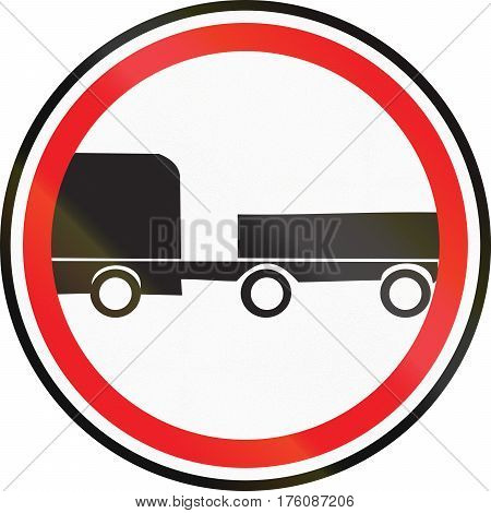 Road Sign Used In Belarus - No Trailers