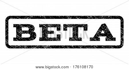 Beta watermark stamp. Text tag inside rounded rectangle frame with grunge design style. Rubber seal stamp with dirty texture. Vector black ink imprint on a white background.