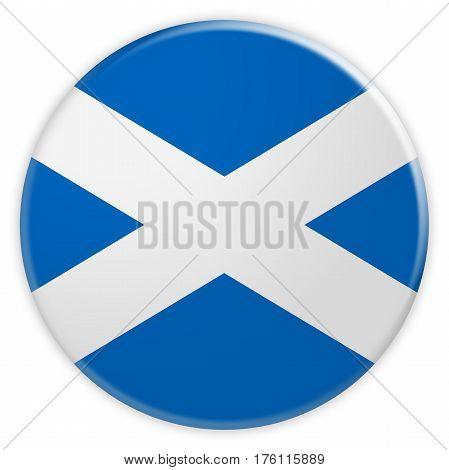 Scotland Flag Button News Concept Badge 3d illustration on white background