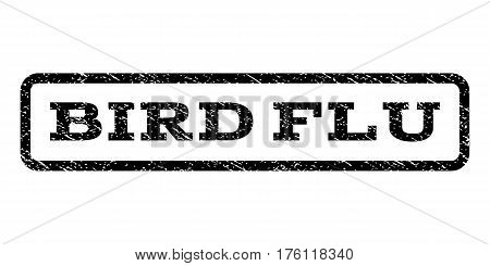 Bird Flu watermark stamp. Text tag inside rounded rectangle frame with grunge design style. Rubber seal stamp with dust texture. Vector black ink imprint on a white background.