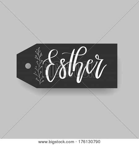 Esther - common female first name on a tag, perfect for seating card usage. One of wide collection in modern calligraphy style.