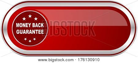 Money back guarantee red long glossy silver metallic banner. Modern design web icon for smartphone applications