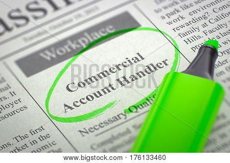 A Newspaper Column in the Classifieds with the Small Ads of Job Search of Commercial Account Handler, Circled with a Green Highlighter. Blurred Image. Selective focus. Job Seeking Concept. 3D Render.