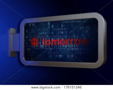 Time concept: Tomorrow and Clock on advertising billboard background, 3D rendering