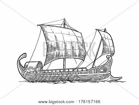Trireme floating on the sea waves. Hand drawn design element sailing ship. Vintage vector engraving illustration for poster label postmark. Isolated on white background