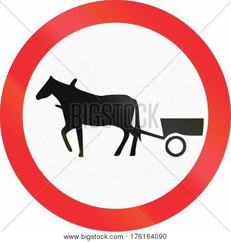 Estonian Regulatory Road Sign - No Animal-drawn Vehicles