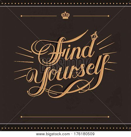 Find Yourself Calligraphy Design