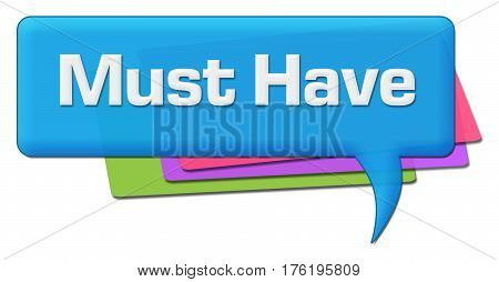 Must haves text written over colorful background.