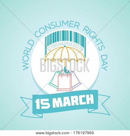 15 March World Consumer Rights Day