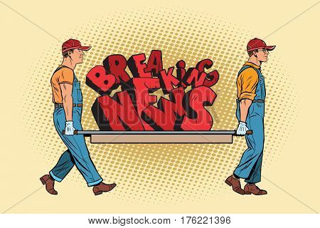 Breaking news workers carry on a stretcher. Pop art retro vector illustration. New media and the veracity of the facts